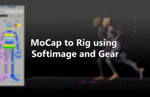 Mocap to Rig Using Softimage and Gear